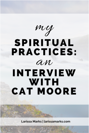 My Spiritual Practices: An Interview